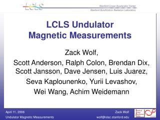 LCLS Undulator Magnetic Measurements