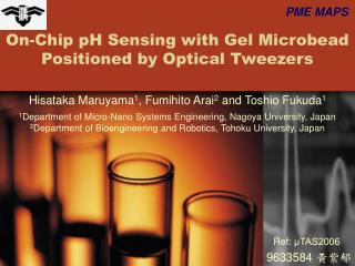 On-Chip pH Sensing with Gel Microbead Positioned by Optical Tweezers