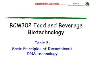 BCM302 Food and Beverage Biotechnology