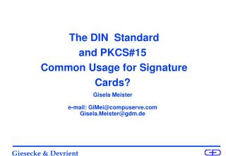 The DIN  Standard   and PKCS#15   Common Usage for Signature  Cards?