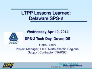 LTPP Lessons Learned: Delaware SPS-2