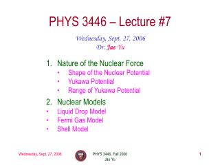 PHYS 3446 – Lecture #7