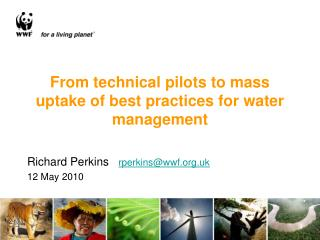 From technical pilots to mass uptake of best practices for water management