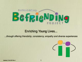Enriching Young Lives...