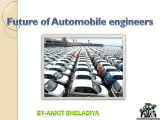 Future of Automobile engineers