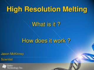 High Resolution Melting