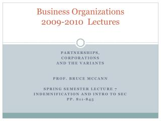 Business Organizations 2009-2010  Lectures