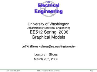 Lecture 1 Slides March 28 th , 2006
