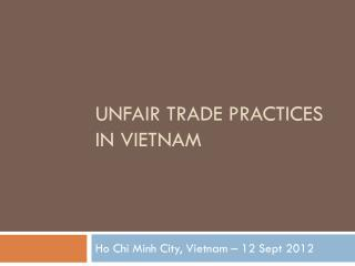 Unfair Trade Practices in Vietnam