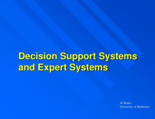 Decision Support Systems and Expert Systems