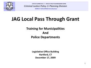 JAG Local Pass Through Grant Training for Municipalities And Police Departments