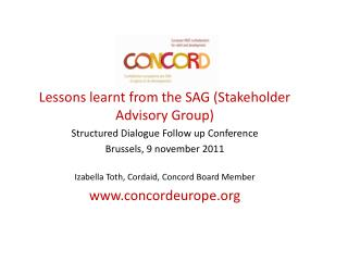 Lessons learnt from the SAG (Stakeholder Advisory Group) Structured Dialogue Follow up Conference