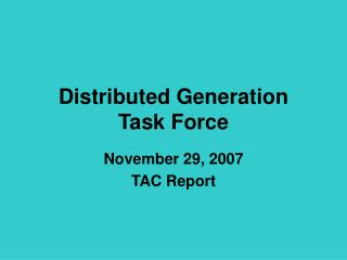 Distributed Generation Task Force