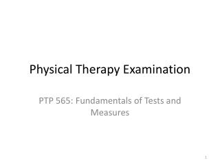 Physical Therapy Examination