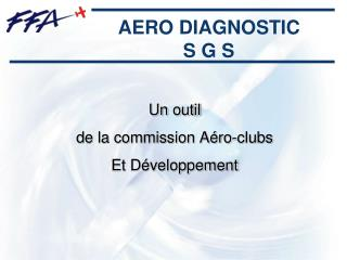 AERO DIAGNOSTIC S G S