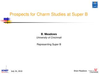 Prospects for Charm Studies at Super B