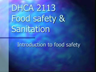 DHCA 2113 Food safety & Sanitation