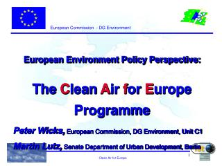 European Environment Policy Perspective: The Clean Air for Europe Programme