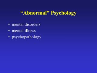 """Abnormal"" Psychology"