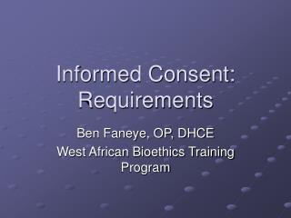 Informed Consent: Requirements