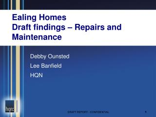 Ealing Homes Draft findings – Repairs and Maintenance