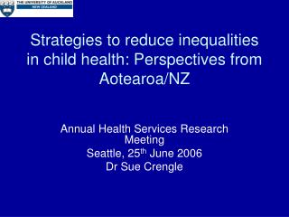 Strategies to reduce inequalities in child health: Perspectives from Aotearoa/NZ