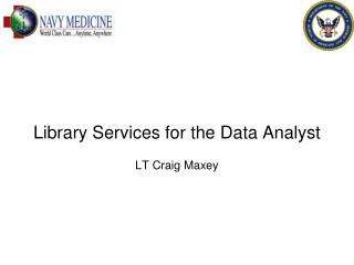 Library Services for the Data Analyst