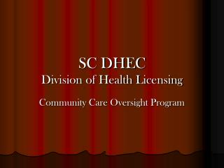 SC DHEC Division of Health Licensing