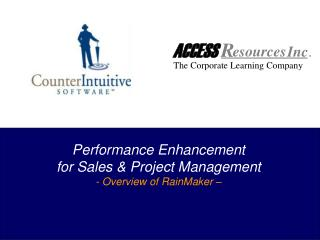 Performance Enhancement for Sales & Project Management - Overview of RainMaker –
