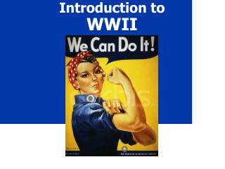 Introduction to  WWII