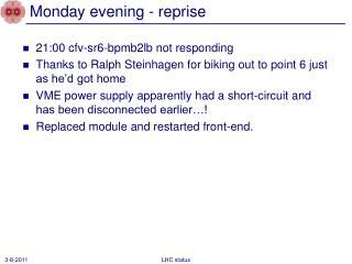 Monday evening - reprise