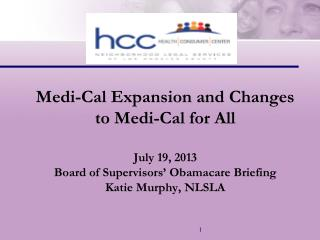How does Medi-Cal Change in 2014?