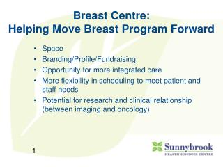 Breast Centre:  Helping Move Breast Program Forward
