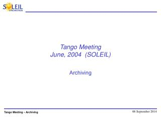Tango Meeting June, 2004  (SOLEIL)
