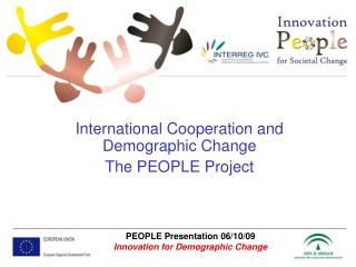International Cooperation and Demographic Change The PEOPLE Project