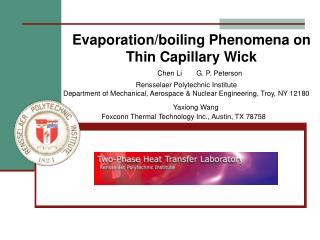 Evaporation/boiling Phenomena on Thin Capillary Wick