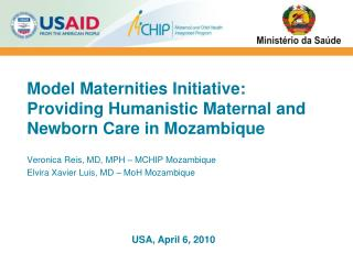Model Maternities Initiative: Providing Humanistic Maternal and  Newborn Care in Mozambique