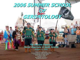 2006 SUMMER SCHOOL  OF  GERONTOLOGY