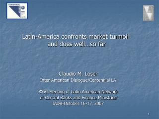 Latin-America confronts market turmoil and does well…so far