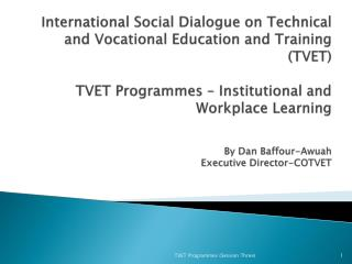 COUNCIL FOR TECHNICAL AND VOCATIONAL EDUCATION AND TRAINING (COTVET)