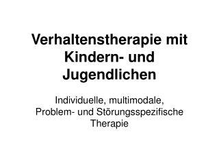 Verhaltenstherapie mit Kindern- und Jugendlichen