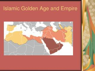 Islamic Golden Age and Empire