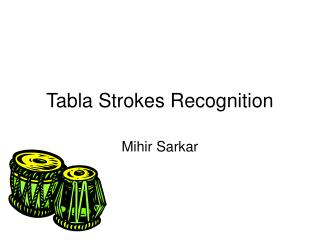 Tabla Strokes Recognition