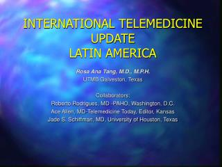 INTERNATIONAL TELEMEDICINE UPDATE LATIN AMERICA