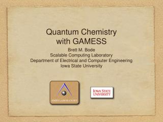 Quantum Chemistry with GAMESS