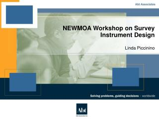 NEWMOA Workshop on Survey Instrument Design