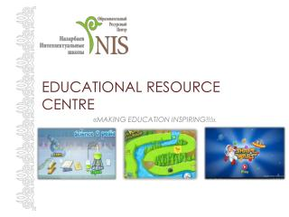 EDUCATIONAL RESOURCE CENTRE