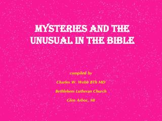 mysteries and the unusual in the bible