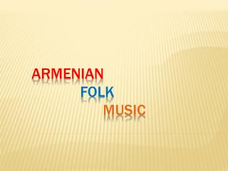 Armenian  Folk  Music