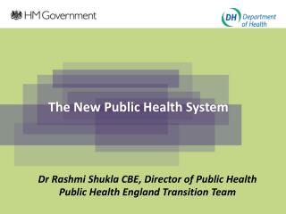 The New Public Health System